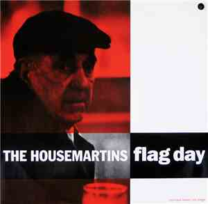 The Housemartins - Flag Day