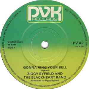 Ziggy Byfield And The Blackheart Band - Gonna Ring Your Bell