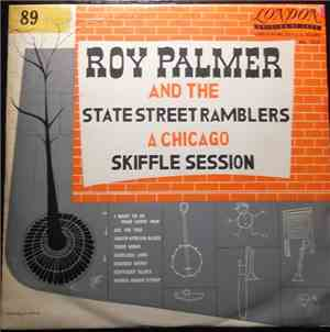 Roy Palmer And The State Street Ramblers - A Chicago Skiffle Session