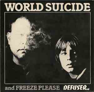Defuser - World Suicide And Freeze Please