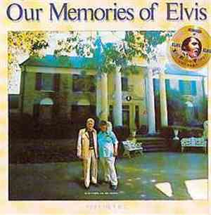 Elvis Presley - Our Memories Of Elvis