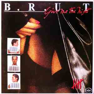 B.R.U.T. - Give Me The Night