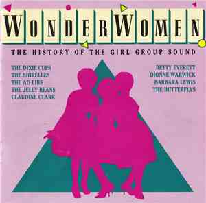 Various - Wonder Women The History Of The Girl Group Sound
