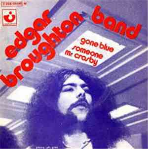 The Edgar Broughton Band - Gone Blue
