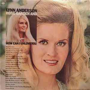 Lynn Anderson - Rose Garden And How Can I Unlove You