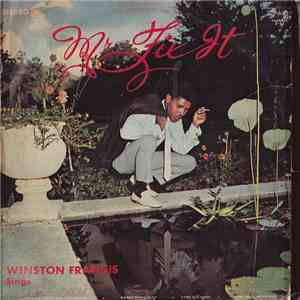 Winston Francis - Mr. Fix It