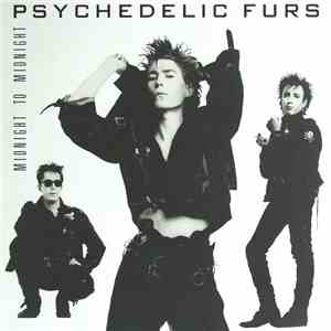 Psychedelic Furs - Midnight To Midnight
