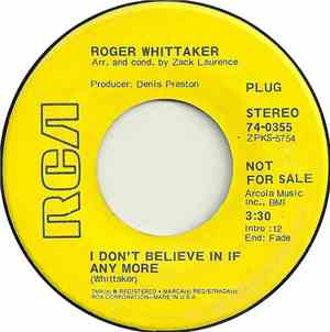 Roger Whittaker - I Dont Believe In If Any More  I Should Have Taken My Tim ...