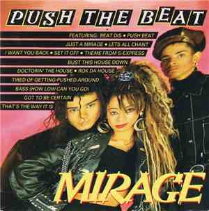 Mirage  - Push The Beat