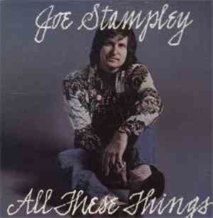 Joe Stampley - All These Things