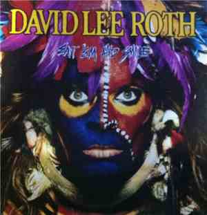 David Lee Roth - Eat Em And Smile
