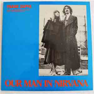 Frank Zappa And The Mothers Of Invention - Our Man In Nirvana