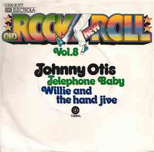 Johnny Otis - Telephone Baby  Willie And The Hand Jive