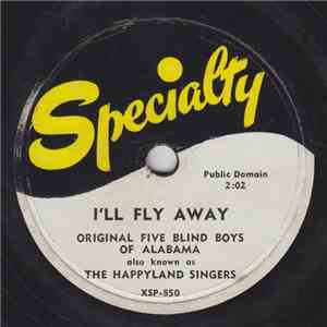 Original Five Blind Boys Of Alabama - Ill Fly Away  Precious Lord