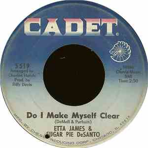 Etta James  Sugar Pie DeSanto - Do I Make Myself Clear  Somewhere Down The  ...