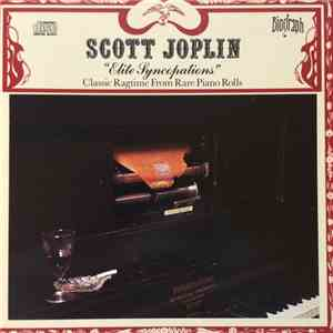 Scott Joplin - Elite Syncopations Classic Ragtime From Rare Piano Rolls
