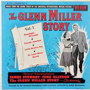 The Universal-International Studio Orchestra - The Glenn Miller Story, Volume One