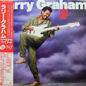 Larry Graham - Fired Up