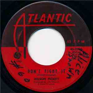 Wilson Pickett - Dont Fight It