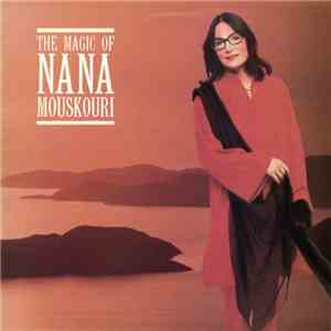 Nana Mouskouri - The Magic Of Nana Mouskouri