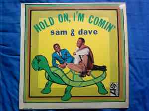 Sam  Dave - Hold On, Im Comin