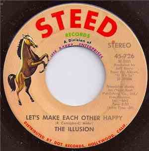 The Illusion - Lets Make Each Other Happy  Beside You