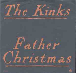 The Kinks - Father Christmas