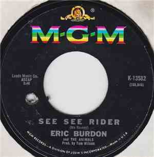 Eric Burdon And The Animals - See See Rider  Shell Return It