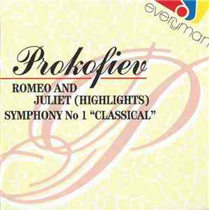 Prokofiev - Romeo And Juliet (Highlights) - Symphony No 1 Classical