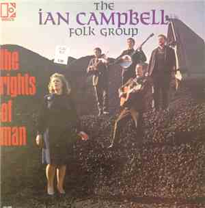 The Ian Campbell Folk Group - The Rights Of Man