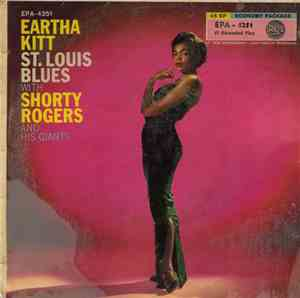 Eartha Kitt With Shorty Rogers And His Giants - St. Louis Blues