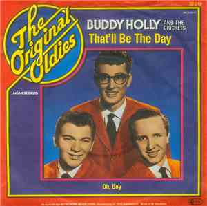 Buddy Holly And The Crickets  - Thatll Be The Day  Oh, Boy