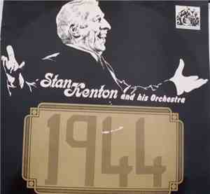 Stan Kenton And His Orchestra - 1944 - Rare Live Performances