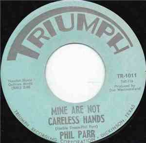 Phil Parr - Mine Are Not Careless Hands