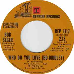 Bob Seger - Who Do You Love (Bo Diddley)