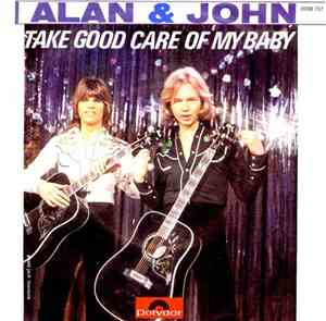 Alan  John - Take Good Care Of My Baby  The Price Of Living