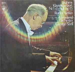 Rudolf Serkin, George Szell, The Cleveland Orchestra - Brahms - Piano Conce ...