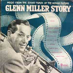 The Universal-International Orchestra - Glenn Miller Story