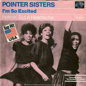 Pointer Sisters - Im So Excited  Nothin But A Heartache