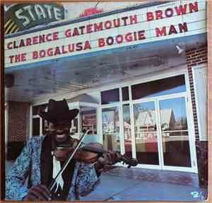 Clarence Gatemouth Brown - The Bogalusa Boogie Man