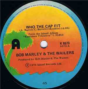 Bob Marley  The Wailers - Who The Cap Fit  Crazy Bald Head