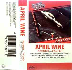 April Wine - Harder.....Faster