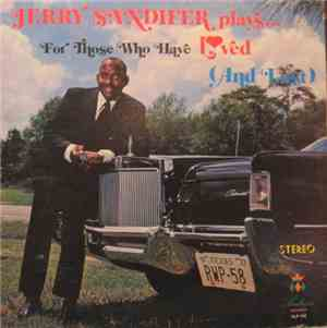 Jerry Sandifer - Plays For Those Who Loved (And Lost)