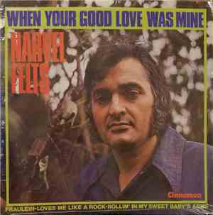 Narvel Felts - When Your Good Love Was Mine